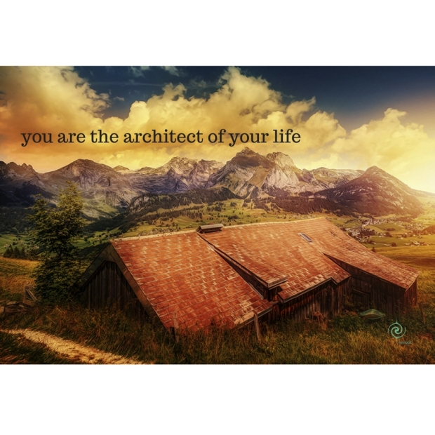 you are the architect of your life.jpg